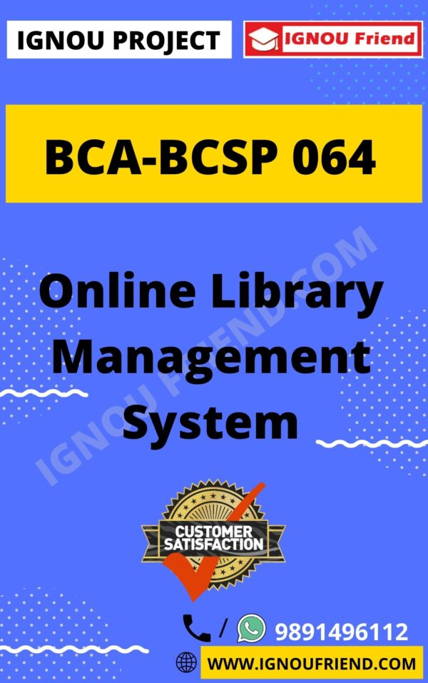 Ignou BCA BCSP-064 Complete Project, Topic - Online Library Management system