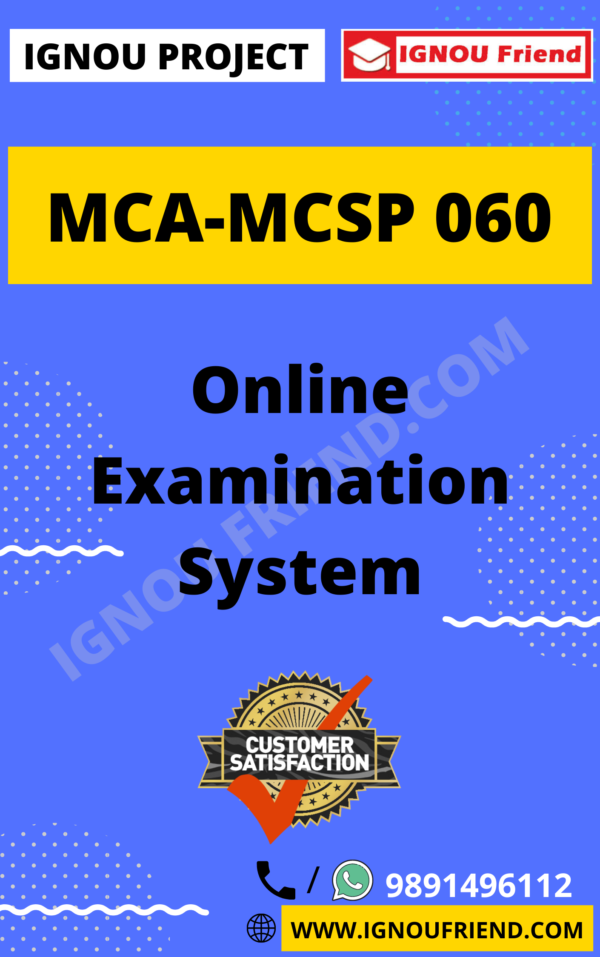 Ignou MCA MCSP-060 Complete Project, Topic - Online Examination System