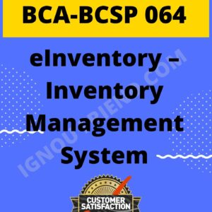 Ignou BCA BCSP-064 Complete Project, Topic - eInventory Management System Management system