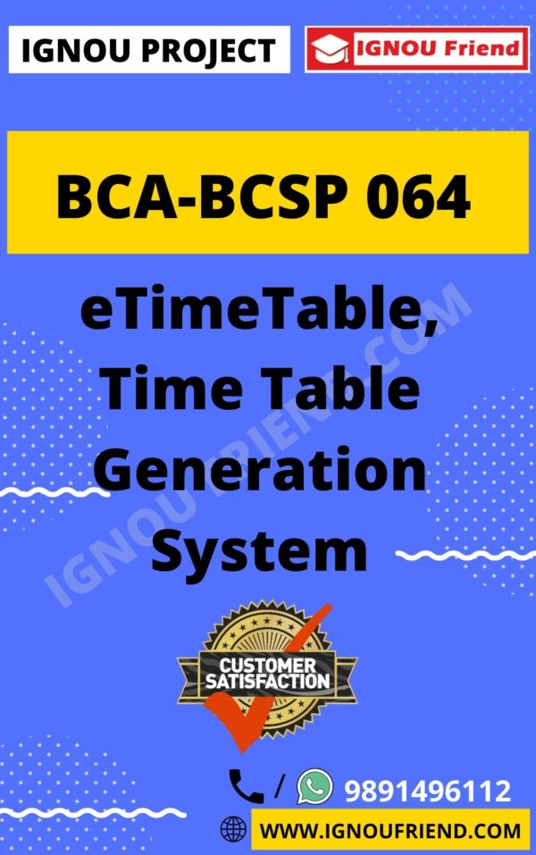 ignou-bca-bcsp064-synopsis-only- eTime Table, Time Table Generation System