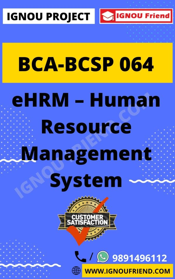 Ignou BCA BCSP-064 Complete Project, Topic - eHRM Human Resource Management System