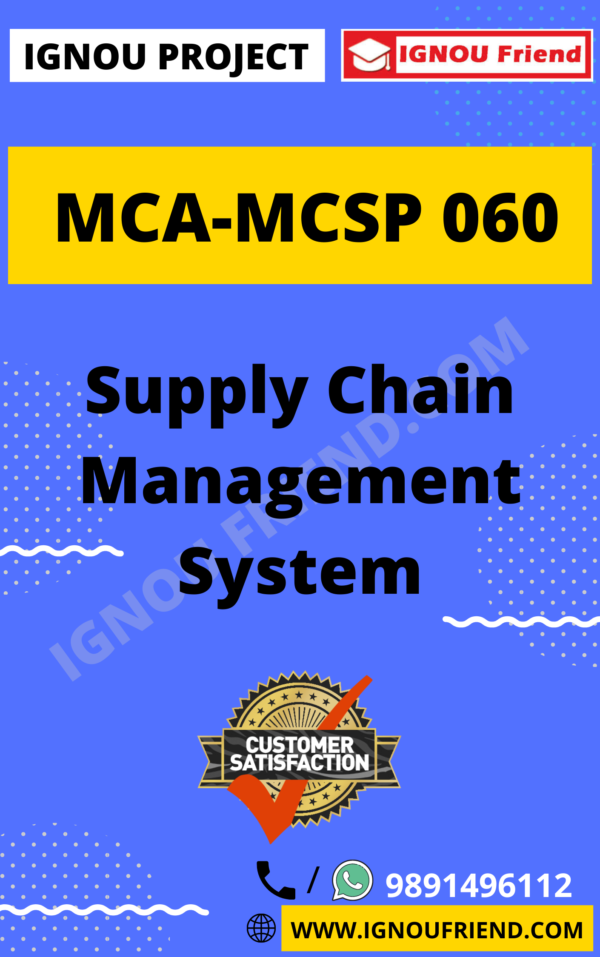 Ignou MCA MCSP-060 Complete Project, Topic - Supply Chain Management System