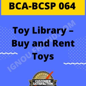 Ignou BCA BCSP-064 Complete Project, Topic - Buy and Rent Toys