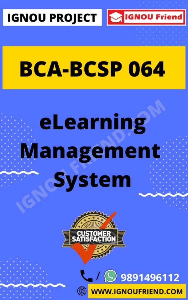 Ignou BCA BCSP-064 Complete Project, Topic - eLearning Management System