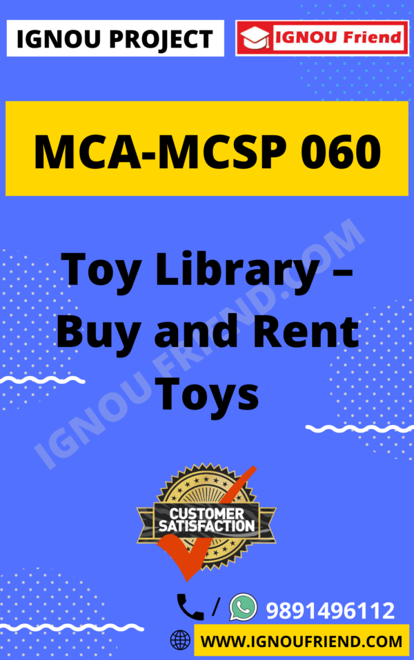 Ignou MCA MCSP-060 Complete Project, Topic -Toy Library - Buy and Rent Toys