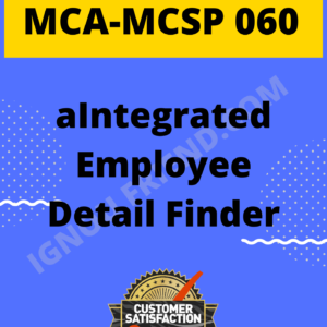 Ignou MCA MCSP-060 Complete Project, Topic - aIntegrated Employee Detail Finder
