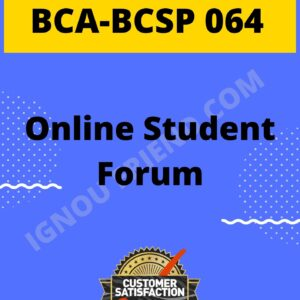 Ignou BCA BCSP-064 Complete Project, Topic - Online Student Forum