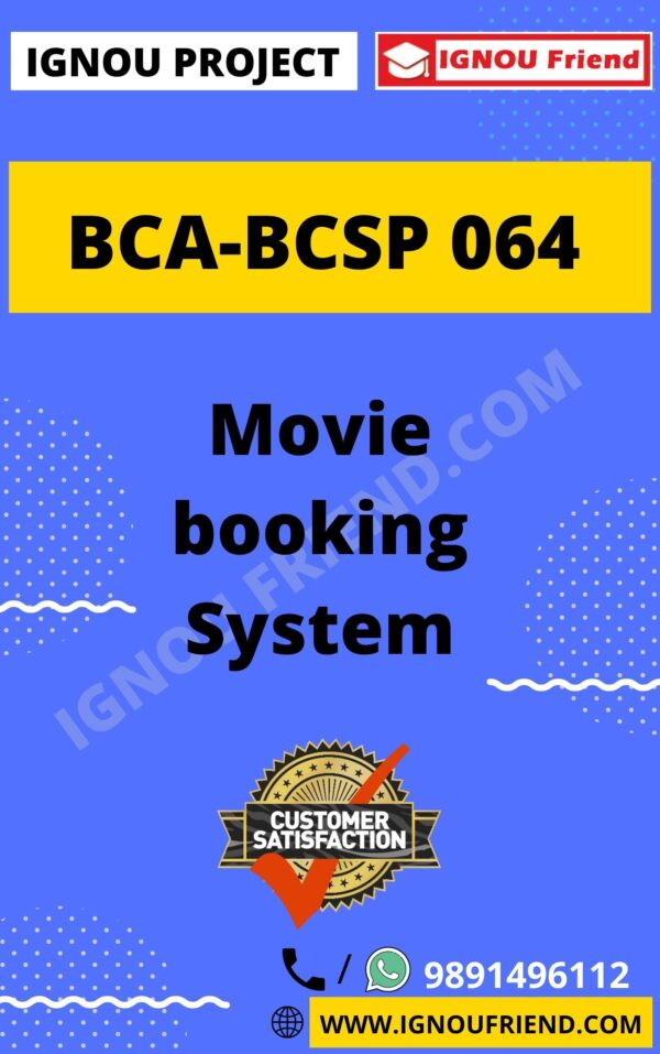 Ignou BCA BCSP-064 Complete Project, Topic - Movie Booking System