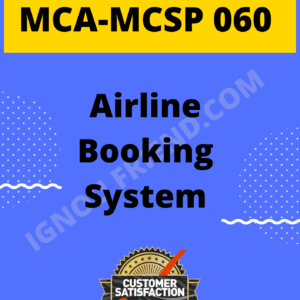 Ignou MCA MCSP-060 Complete Project, Topic - Airline Booking System