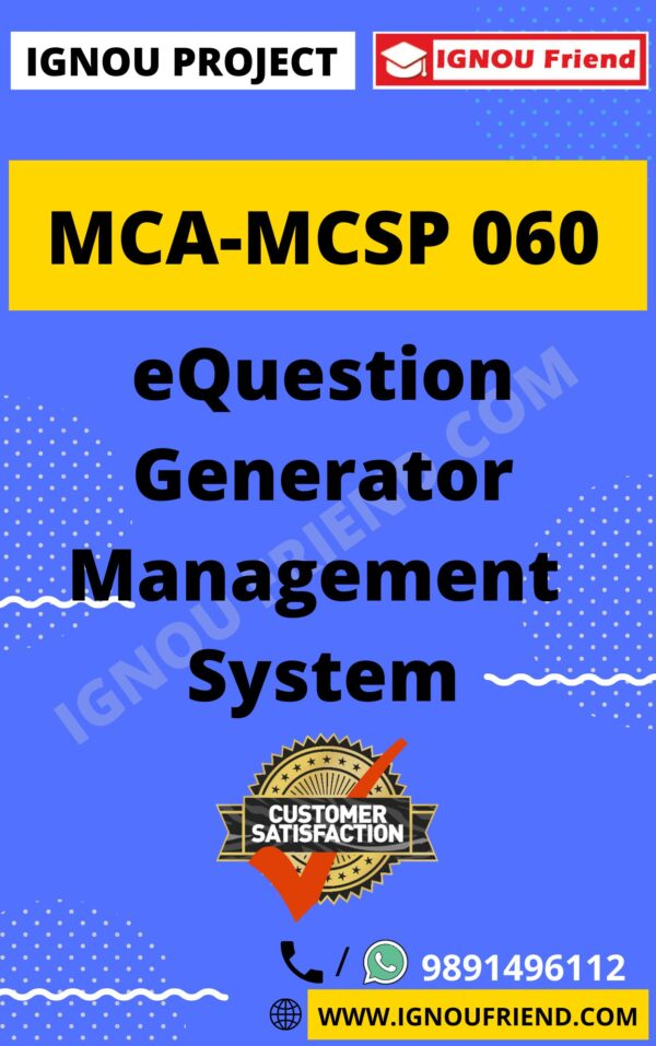 Ignou MCA MCSP-060 Complete Project, Topic - eQustion Generator Management System