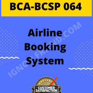 Ignou BCA BCSP-064 Complete Project, Topic - Airline Booking System