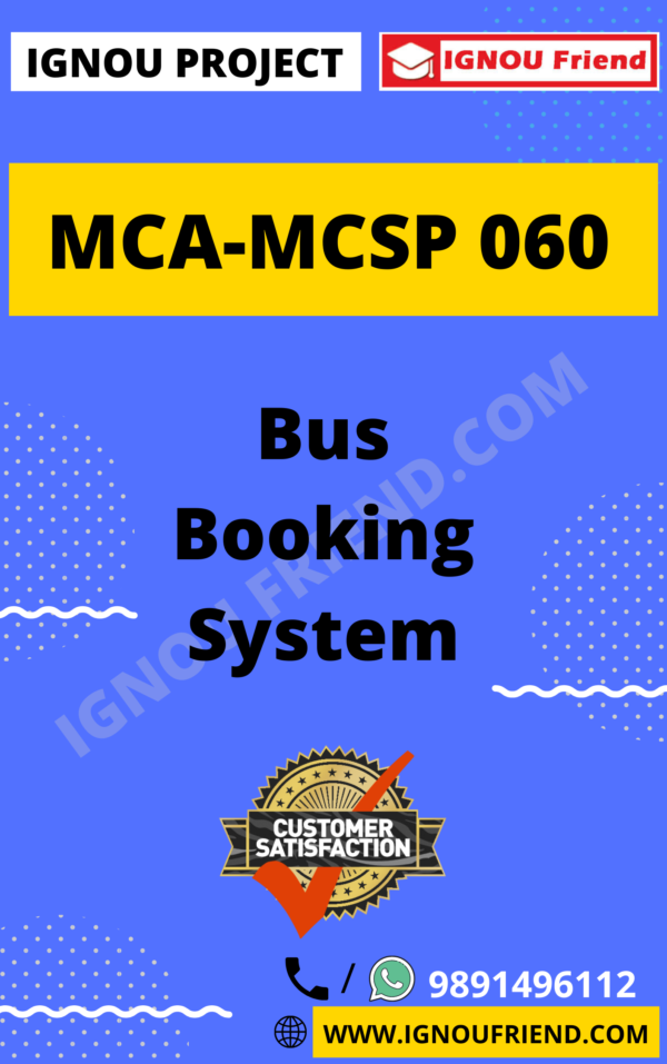 Ignou MCA MCSP-060 Complete Project, Topic - Bus Booking System