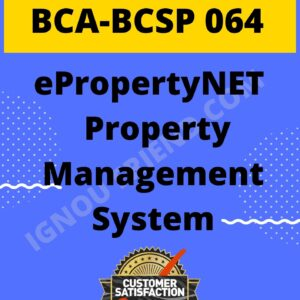 Ignou BCA BCSP-064 Complete Project, Topic - ePropertyNET Property Management System