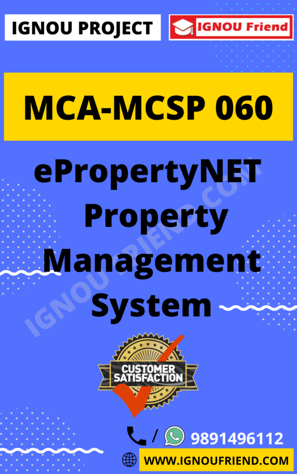 Ignou MCA MCSP-060 Complete Project, Topic - ePropertyNET Property Management System