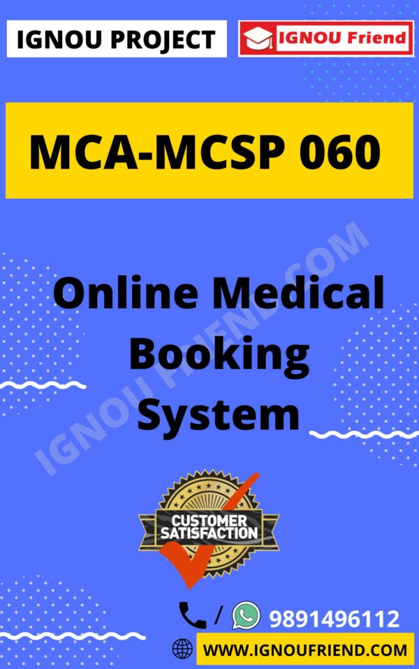 Ignou MCA MCSP-060 Complete Project, Topic - Online Medical Book Management System