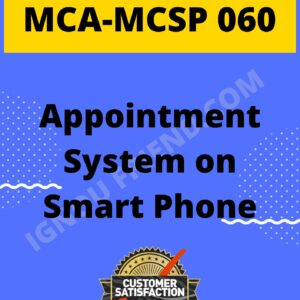 Ignou MCA MCSP-060 Complete Project, Topic - Appointment System On Smartphone