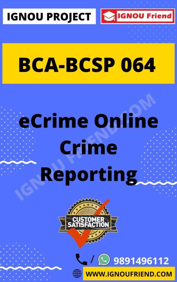 Ignou BCA BCSP-064 Complete Project, Topic - eCrime Online Crime Portal