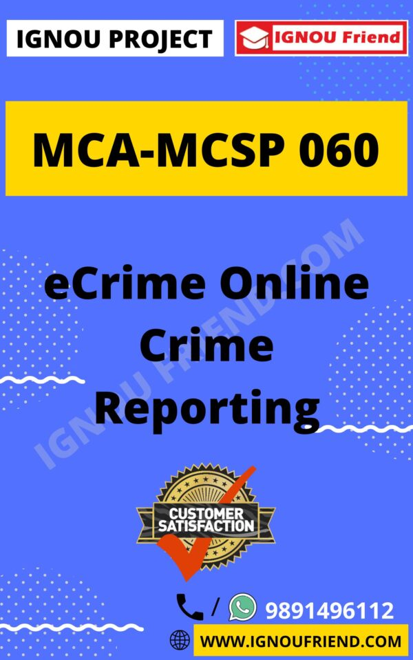Ignou MCA MCSP-060 Complete Project, Topic - eCrime Online Crime Portal