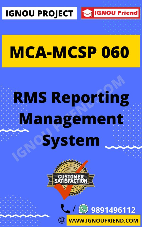 Ignou MCA MCSP-060 Complete Project, Topic - RMS Reporting Management System