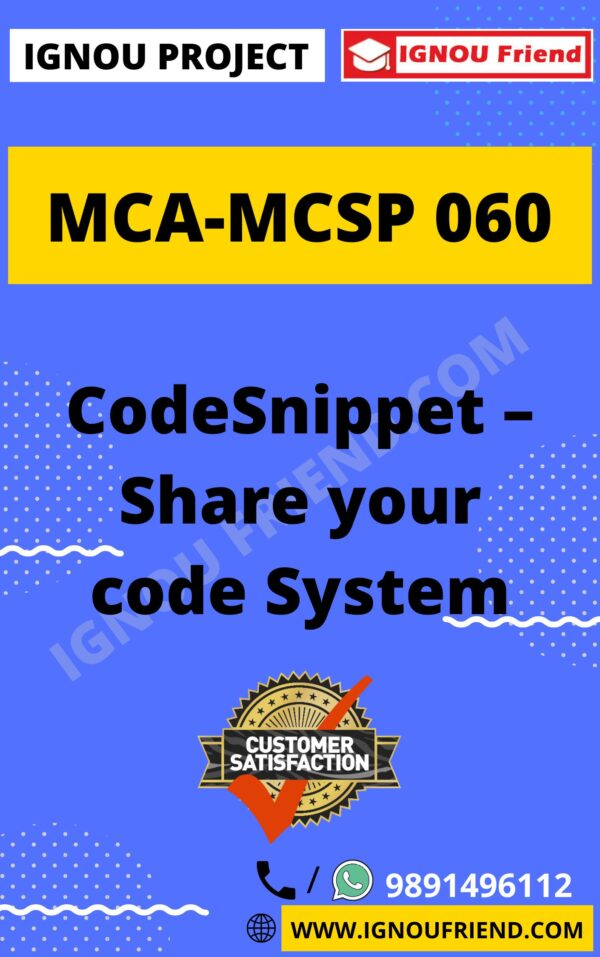 Ignou MCA MCSP-060 Complete Project, Topic - CodeSnippet Share Your Code System