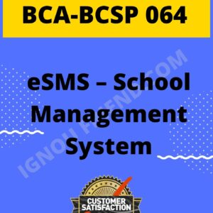 Ignou BCA BCSP-064 Complete Project, Topic - eSMS - School Management System