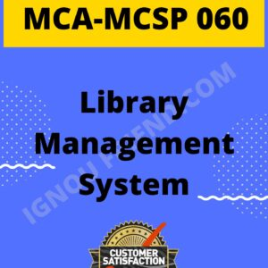Ignou MCA MCSP-060 Complete Project, Topic - Liabrary Management system