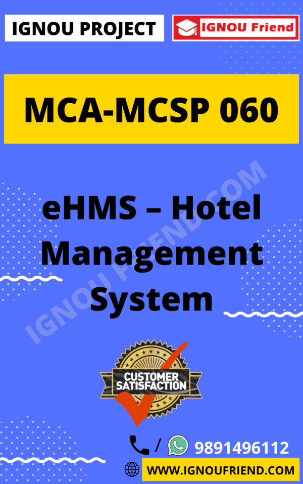 Ignou MCA MCSP-060 Complete Project, Topic - eHMS Hotel Management System