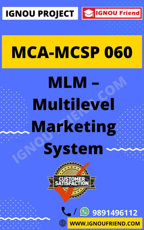 Ignou MCA MCSP-060 Complete Project, Topic - MLM-Multilevel Marketing System